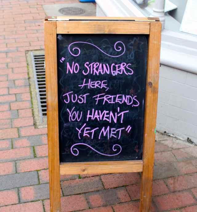 no strangers sign